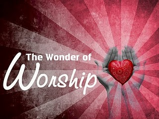 Sermon - What is Worship?